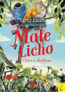 """""""Małe Licho i lato z diabłem"""" – Marta Kisiel"""