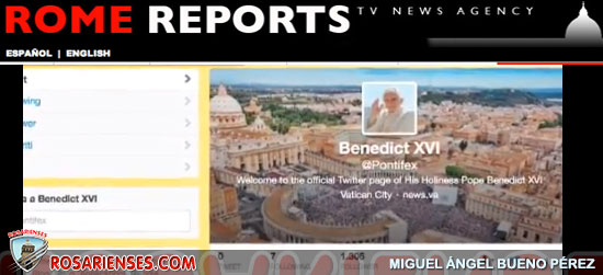 La cuenta de Benedicto XVI en Twitter: @Pontifex_es | Rosarienses, Villa del Rosario