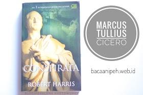 Conspirata : Marcus Tullius Cicero by Robert Harris