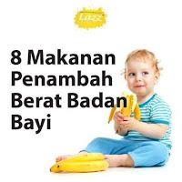 tips keibubapaan, makanan untuk menambah berat bayi, makanan bayi, makanan elok untuk bayi
