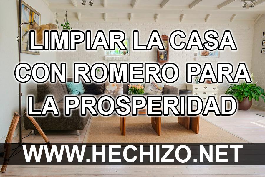 Limpiar la Casa con Romero para la Prosperidad