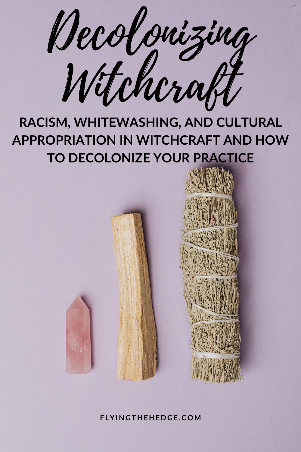 cultural appropriation, witchcraft, decolonizing, whitewashing, racism, witch, witchy, witch life, wicca, wiccan, pagan, neopagan