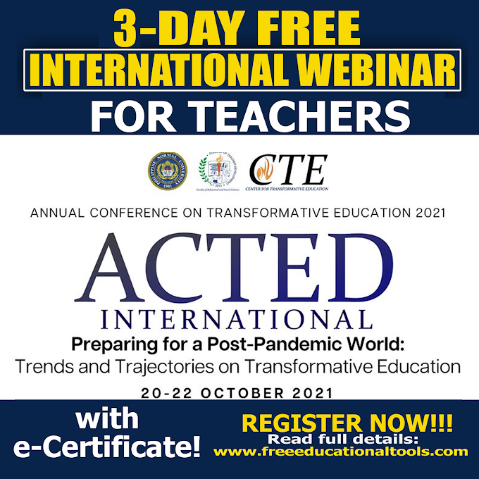 3-Day Free International Online Conference for Teachers | Annual Conference on Transformative Education (ACTED2021) | October 20-22
