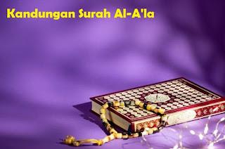 Apa Isi Dan Kandungan Surah Al-A'la? Mengapa Rasulullah SAW Sangat Sering Membacanya?