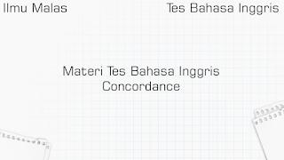 Materi Tes Bahasa Inggris Concordance