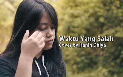 Hanin Dhiya Cover Waktu Yang Salah Mp3 Download
