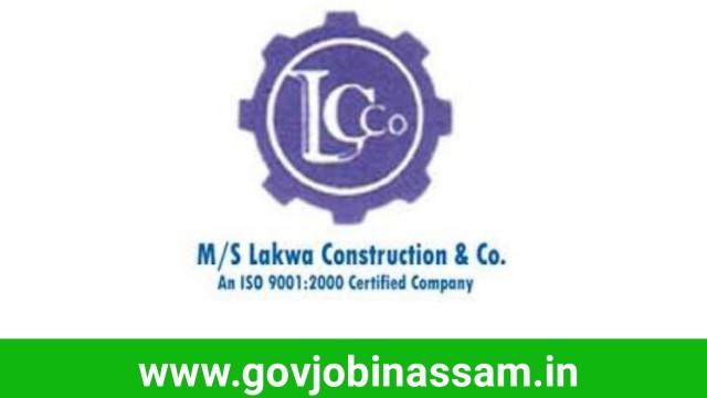 Lakwa Construction & Co. Recruitment 2018