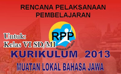 RPP Muatan Lokal Bahasa Jawa Kurikulum 2013 Kelas 6 SD/MI