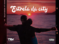 Eclat Edson Feat. Eudreezy  GodGilas - Estrela Da City | Download