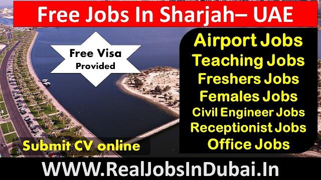 Jobs In Sharjah | Airport Jobs In Sharjah | Latest Jobs In Sharjah |