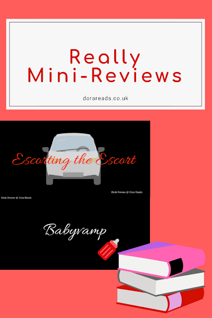 Really Mini-Reviews title image with inset title images for Escorting the Escort and Babyvamp, and icon of books in bottom corner