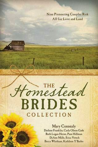 The Homestead Brides Collection by Mary Connealy, Darlene Franklin, Carla Olson Gade, Ruth Logan Herne, Pam Hillman, DiAnn Mills, Erica Vetsch, Becca Whitham, Kathleen Y'Barbo