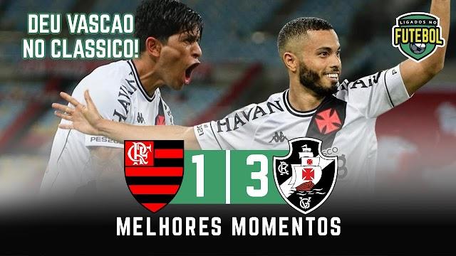 Flamengo 1 x 3 Vasco | Melhores Momentos | Carioca 15/04/2021