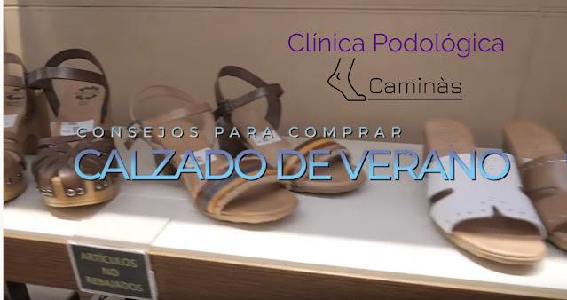 Consejos para comprar calzado de verano por Clínica Podológica Caminàs