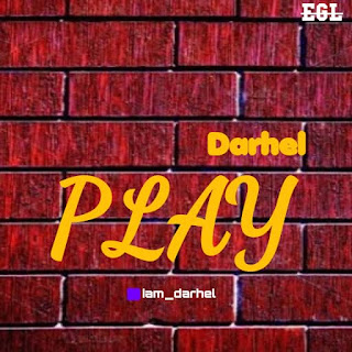 Darhel – Play (prod by paradise sound)