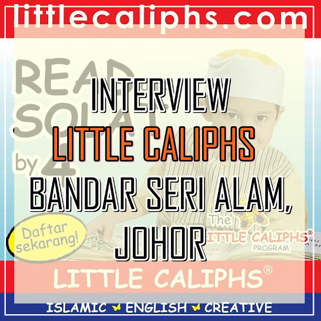 Interview Little Caliphs Bandar Seri Alam