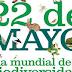 EFEMERIDES Y FECHAS IMPORTANTES  22 DE MAYO