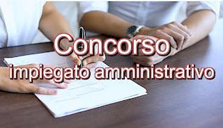 adessolavoro - concorso pubblico per posti di lavoro di impiegato amministrativo