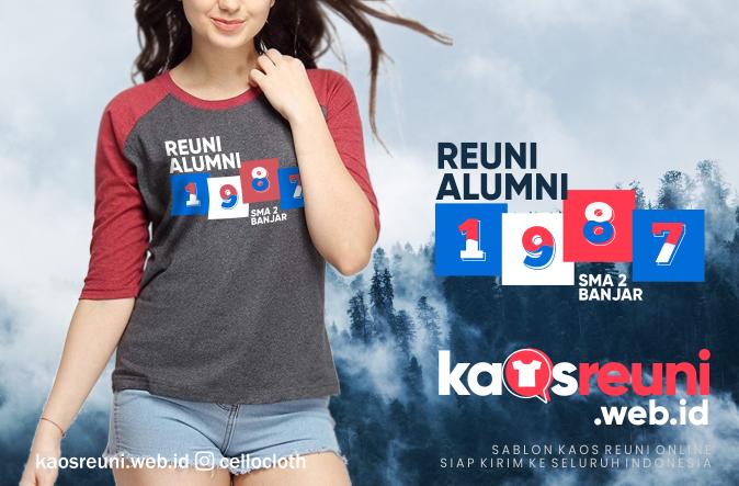 Kaos Reuni Alumni 1987 SMA 2 Banjar - Kaos Reuni
