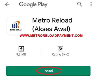Instal Aplikasi Metro Reload Pulsa