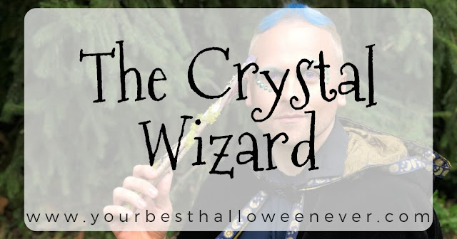 your best halloween ever, the crystal wizard