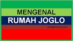 Rumah Joglo: Rumah Jawa yang Penuh Filosofi