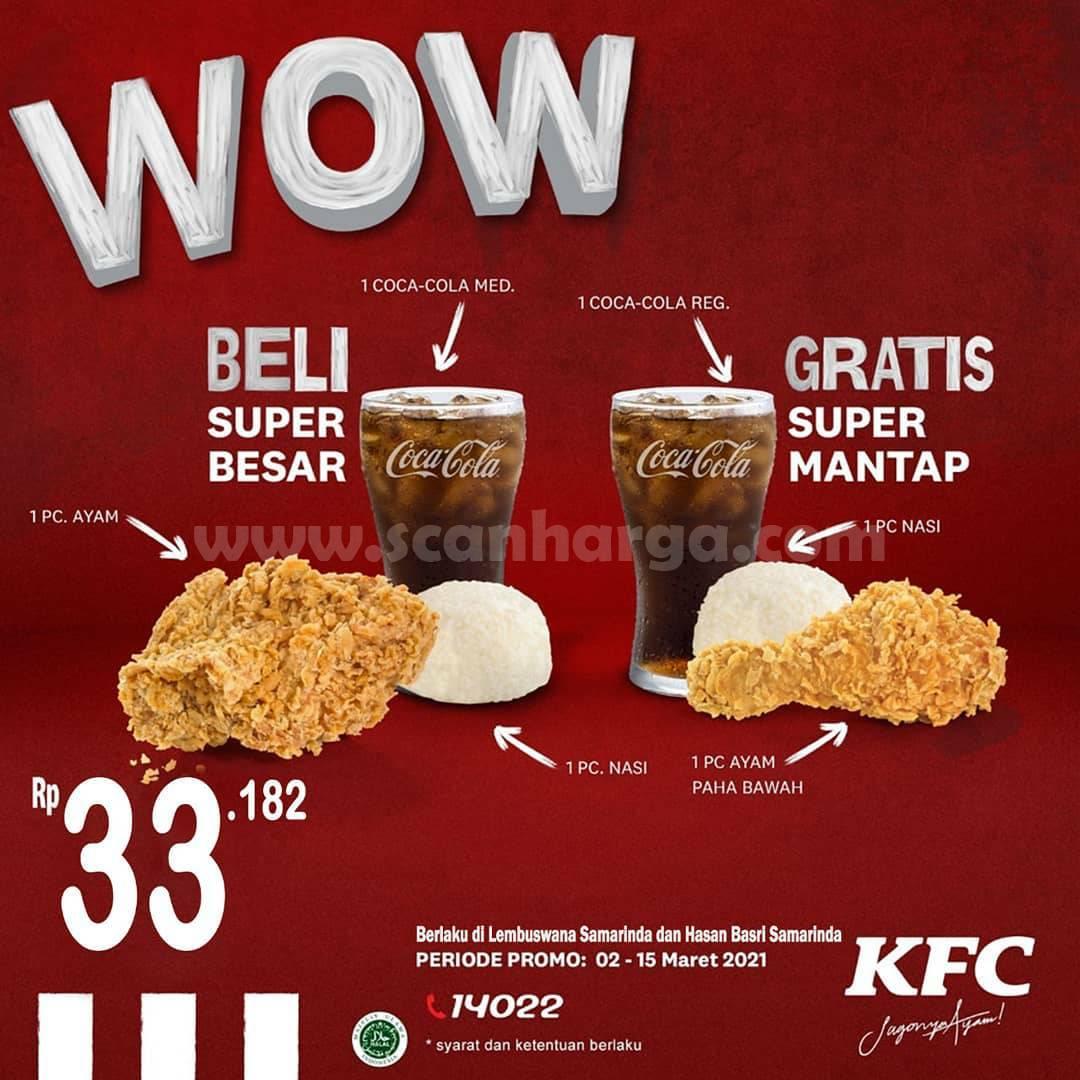 KFC WOW! Promo Beli Paket Super Besar GRATIS Super Mantap