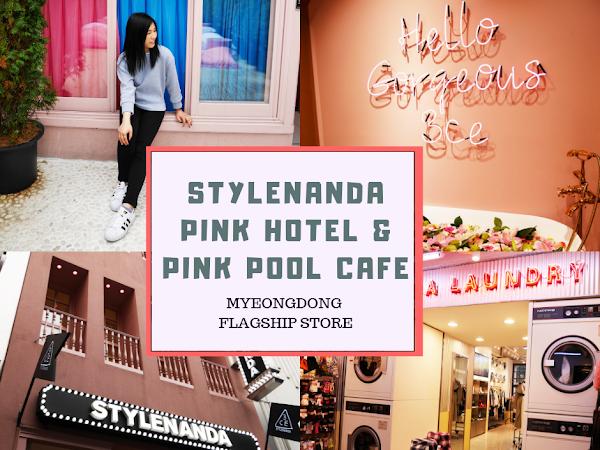 가자 Korea Diary 13: Stylenanda Pink Hotel & Pink Cool Cafe @ Myeongdong 스타일난다 명동점