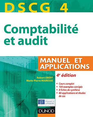 Télécharger Livre Gratuit DSCG 4 Comptabilité et Audit-Manuel et Applications pdf