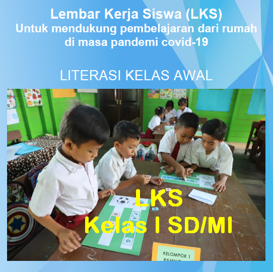 Inovasi LKS Kelas 1 SD/MI Literasi Kelas Awal