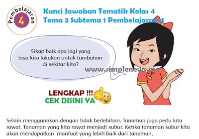Kunci Jawaban Tematik SD MI Kelas 4 Tema 3 Subtema 1 Pembelajaran 4 www.simplenews.me