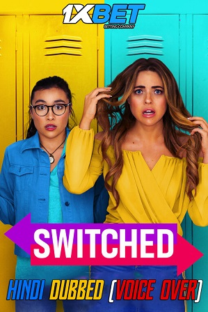 Switched (2020) 950MB Full Hindi (Voice Over Dubbed) Dual Audio Movie Download 720p WebRip [1XBET]
