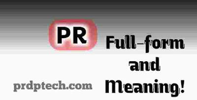 PR Full form. PR BPM full form. I and PR full form. What is the full form of PR in Hindi. PR Full form in medical. PR ka full form. PR Full Meaning. PR long form. PR Meaning in hindi. PR BPM meaning. What does PR Means. What is PR means. PR definition. PR Full name.