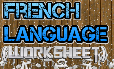 CBSE Class 7/Class 8 - French (Worksheet) (#cbseNotes)