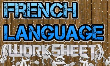 CBSE Class 7/Class 8 - French (Worksheet) (#cbseNotes)