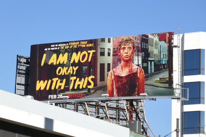 I Am Not Okay With This series launch billboard