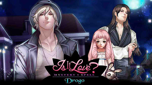 Is it love? Mystery spell: Drogo. Vampire android apk games