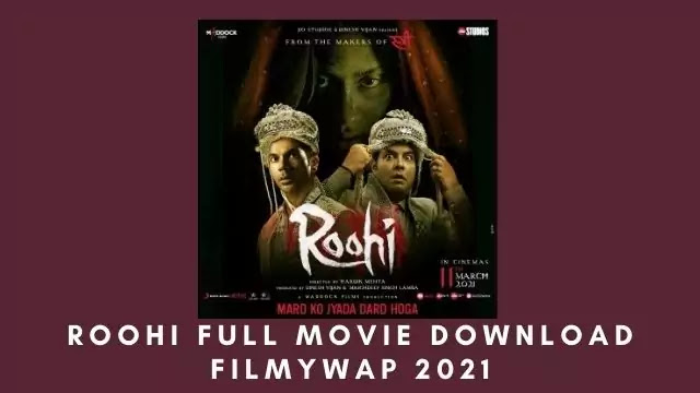 Roohi Full Movie Download Filmywap 2021