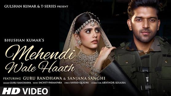 Mehendi Wale Haath Song Lyrics |Guru Randhawa |Sanjana S|Sayeed Q, Sachet-Parampara, Arvinder|Bhushan Kumar Lyrics Planet