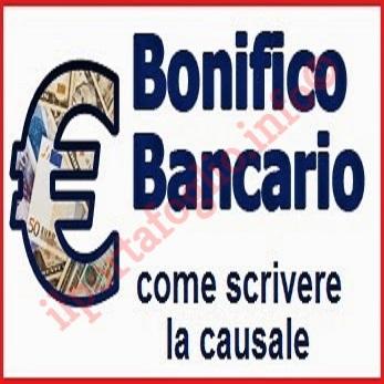 La Causale del Bonifico Bancario o Postale: Cosa Scrivere, Codici e ...