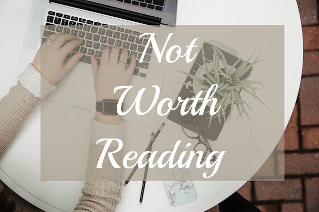 Not Worth Reading
