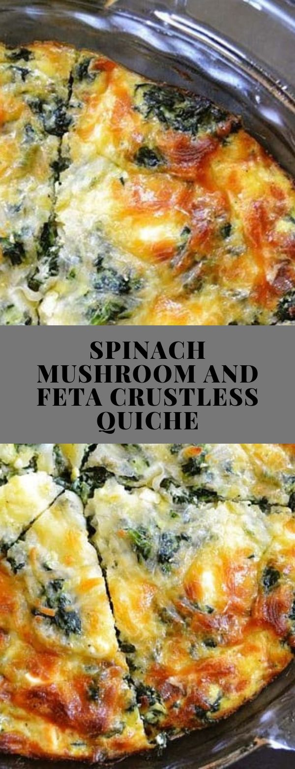 SPINACH MUSHROOM AND FETA CRUSTLESS QUICHE #breakfast #glutenfree #lowcarb