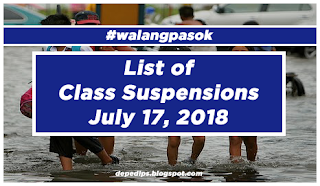 #WalangPasok: List of Class Suspensions July 17, 2018
