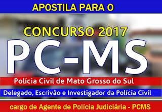 Apostila concurso Polícia Civil MS - PCMS 2017 para Agente de Polícia Judiciária.