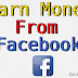 How to Earn money from Facebook 2019