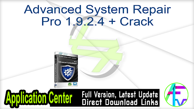 Advanced System Repair Pro 1.9.2.4 + Crack
