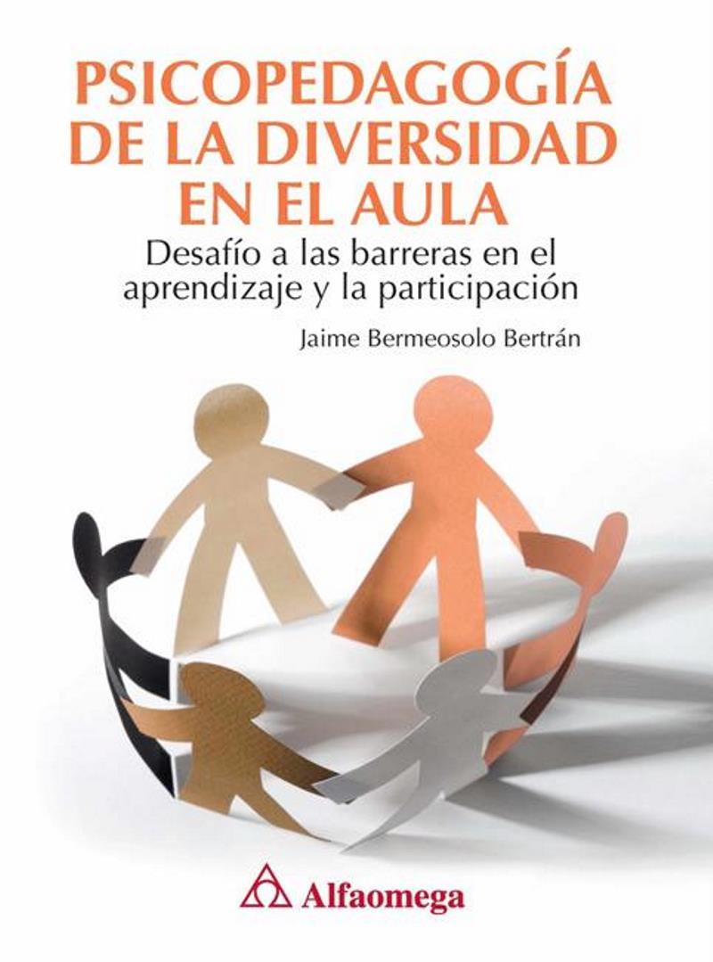 Psicopedagogía de la diversidad en el aula – Jaime Bermeosolo Bertrán