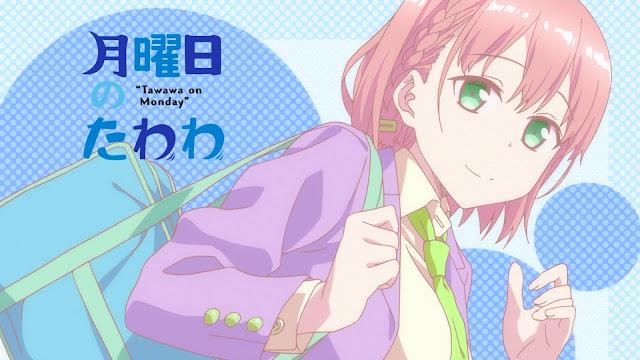[Review Anime] Getsuyoubi no Tawawa