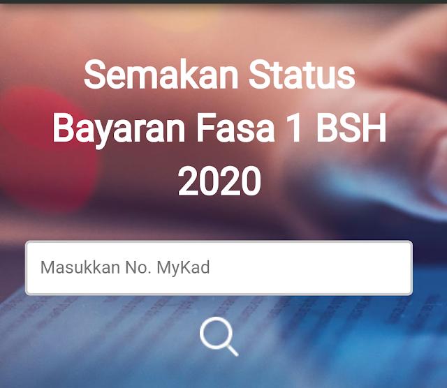 Penangkini Semak Status Bayaran Bsh Fasa 1 2020