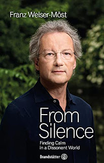 Franz Welser-Möst From Silence: Finding Calm in a Dissonant World; Clearview Books